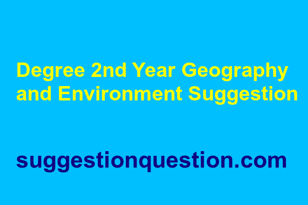 Degree 2nd Year Geography and Environment Suggestion 2018