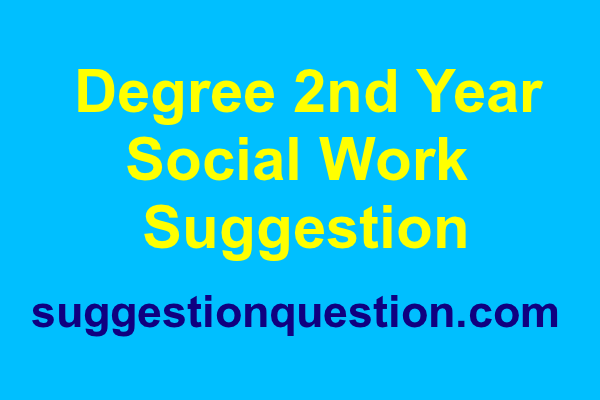 Degree 2nd Year Social Work Suggestion 2018
