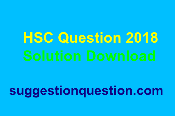 HSC Question 2018 Solution