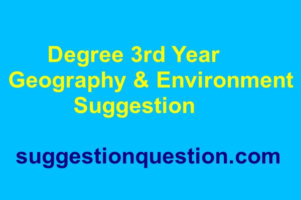 Degree 3rd Year Geography & Environment Suggestion ভূগোল ও পরিবেশ সাজেশন ২০১৮