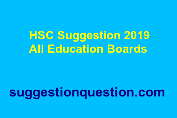 HSC Suggestion 2019 All Education Boards