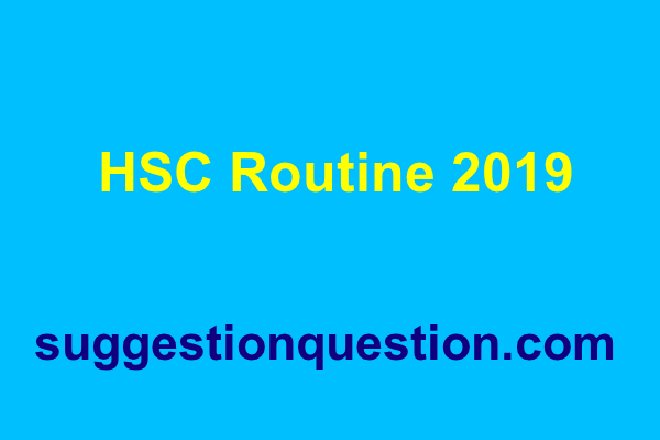 HSC Routine 2019 PDF Download