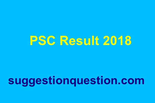 PSC Result 2018