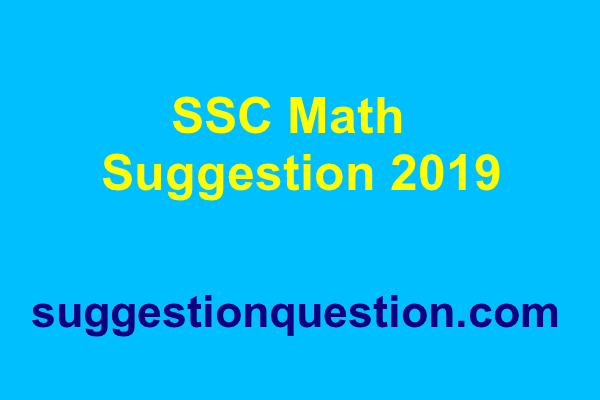 SSC Math Suggestion 2019 PDF Download